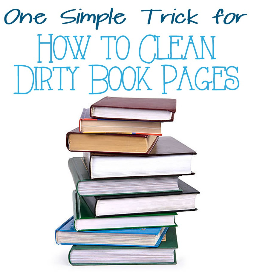 How to Clean Dirty Book Pages with 1 Simple Trick