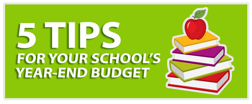 5 Tips for your School's Year-End Budget