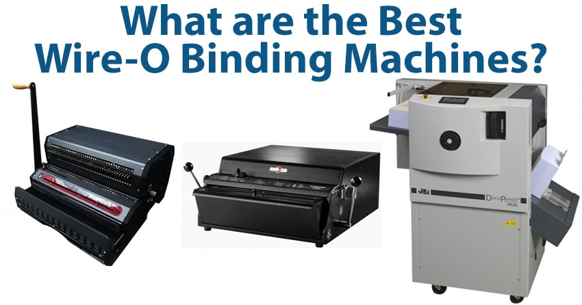 What are the Best Wire-O Binding Machines?