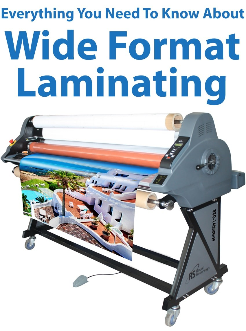 Everything You Need to Know about Wide Format Laminating